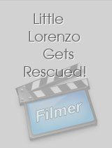 Little Lorenzo Gets Rescued!