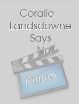 Coralie Landsdowne Says No