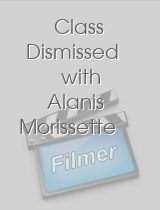 Class Dismissed with Alanis Morissette