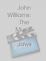 John Williams: The Music of Jaws 2