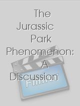 The Jurassic Park Phenomenon: A Discussion with Author Michael Crichton