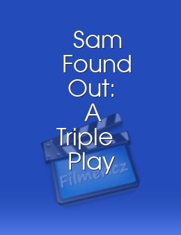 Sam Found Out: A Triple Play