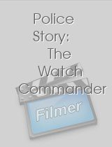 Police Story The Watch Commander
