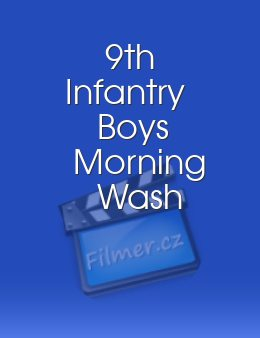 9th Infantry Boys Morning Wash