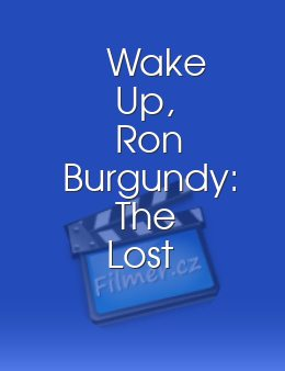 Wake Up Ron Burgundy The Lost Movie