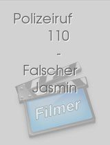 Polizeiruf 110 - Falscher Jasmin