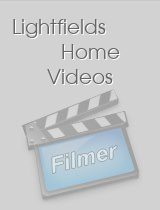 Lightfields Home Videos