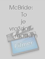 McBride: To je vražda, madam download