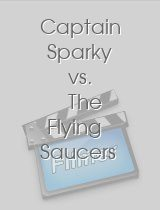 Captain Sparky vs The Flying Saucers