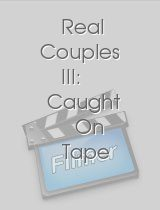Real Couples III Caught On Tape