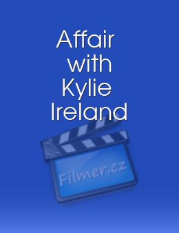 Affair with Kylie Ireland