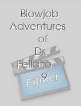 Blowjob Adventures of Dr Fellatio 9