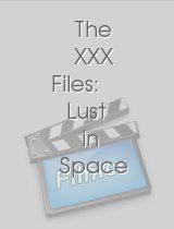 The XXX Files Lust in Space