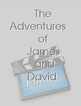 The Adventures of James and David