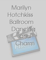 Marilyn Hotchkiss Ballroom Dancing and Charm School