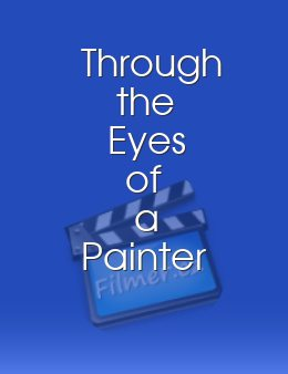 Through the Eyes of a Painter