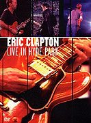 Eric Clapton Live in Hyde Park