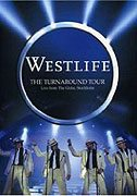Westlife Live in Stockholm: The Turnaround Tour
