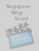 Singapore Sling Road to Mandalay