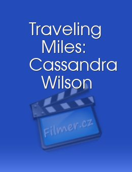 Traveling Miles: Cassandra Wilson download