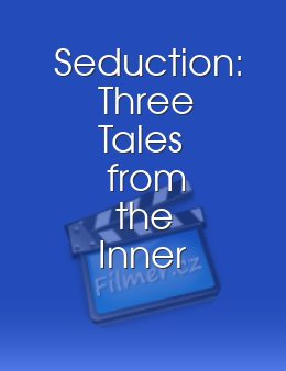 Seduction Three Tales from the Inner Sanctum