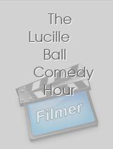 The Lucille Ball Comedy Hour