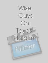 Wise Guys On Texas HoldEm