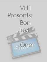 VH1 Presents Bon Jovi One Last Wild Night