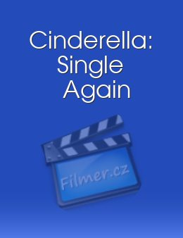 Cinderella: Single Again