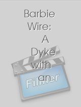 Barbie Wire: A Dyke with an Attitude
