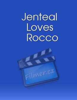 Jenteal Loves Rocco
