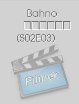 Bahno S02E03 epizoda download