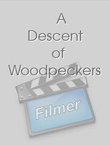 A Descent of Woodpeckers