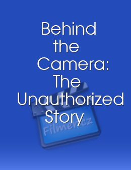 Behind the Camera The Unauthorized Story of Mork & Mindy