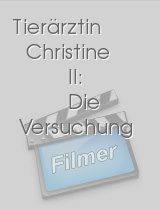 Tierärztin Christine II: Die Versuchung download