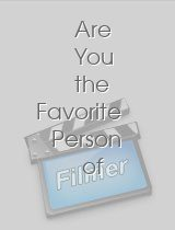 Are You the Favorite Person of Anybody?