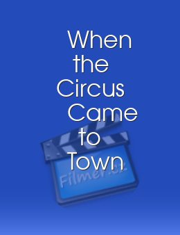 When the Circus Came to Town