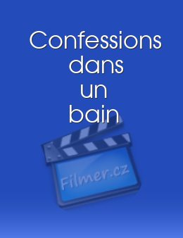 Confessions dans un bain download