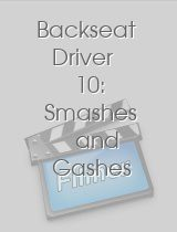 Backseat Driver 10 Smashes and Gashes