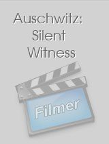 Auschwitz: Silent Witness download