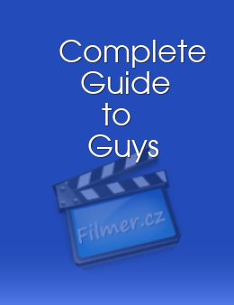 Complete Guide to Guys