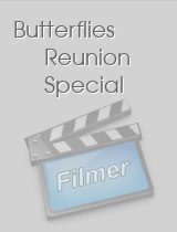 Butterflies Reunion Special download