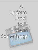 A Uniform Used to Mean Something...