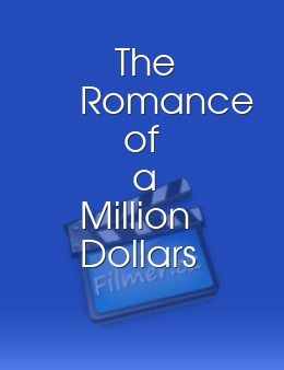 The Romance of a Million Dollars