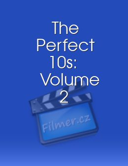The Perfect 10s Volume 2