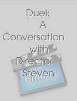 Duel A Conversation with Director Steven Spielberg