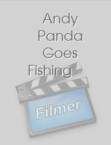 Andy Panda Goes Fishing