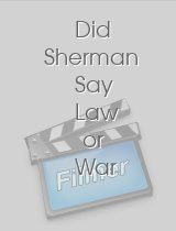 Did Sherman Say Law or War