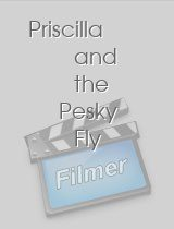Priscilla and the Pesky Fly