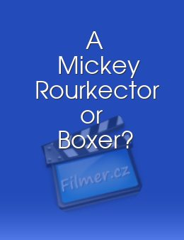 A Mickey Rourkector or Boxer?